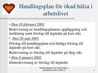 Handlingsplan för ökad hälsa i arbetslivet