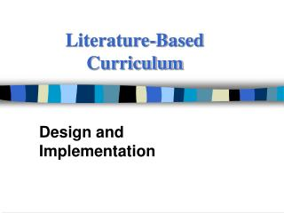 Literature-Based Curriculum