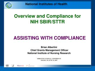 ASSISTING WITH COMPLIANCE Brian Albertini  Chief Grants Management Officer