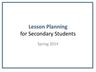 Lesson Planning  for Secondary Students