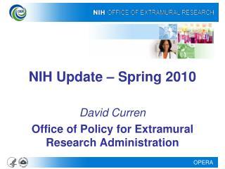 NIH Update – Spring 2010
