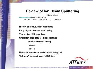 Review of Ion Beam Sputtering Ramin Lalezai ramin@atfilms , voice: 720-494-4194 x-26