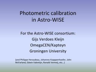 Photometric calibration  in Astro-WISE