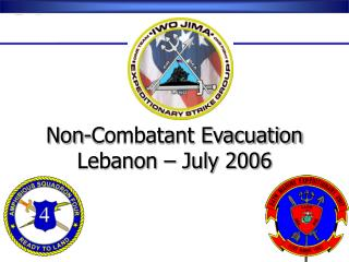 Non-Combatant Evacuation Lebanon � July 2006