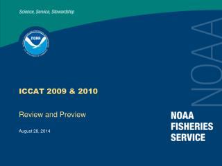 ICCAT 2009 & 2010