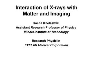 Interaction of X-rays with Matter and Imaging