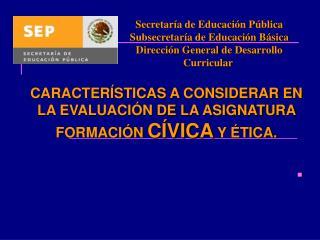 Secretaría de Educación Pública Subsecretaría de Educación Básica