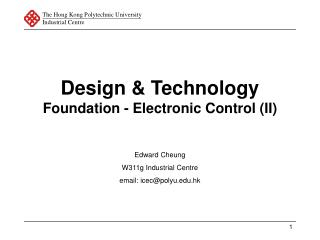 Design & Technology Foundation - Electronic Control (II)