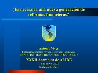 �Es necesaria una nueva generaci�n de reformas financieras?
