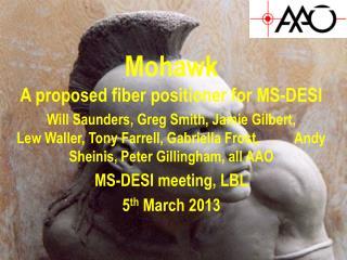 Mohawk A proposed fiber positioner for MS-DESI