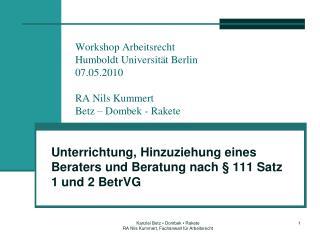 Unterrichtung, Hinzuziehung eines Beraters und Beratung nach § 111 Satz 1 und 2 BetrVG