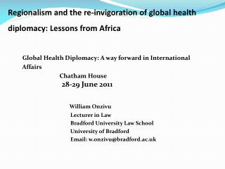 ?  ' Regionalism and the re-invigoration of global health   diplomacy: Lessons from Africa
