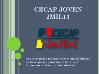 CECAP JOVEN 2MIL13