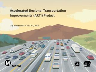 Accelerated Regional Transportation Improvements (ARTI) Project