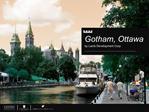 Gotham, Ottawa by Lamb Development Corp