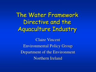 The Water Framework Directive and the Aquaculture Industry