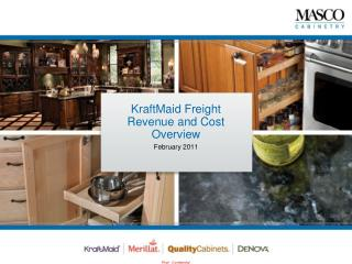 KraftMaid Freight  Revenue and Cost Overview