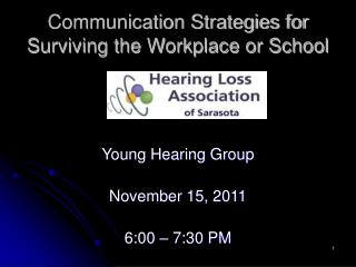 Communication Strategies for Surviving the Workplace or School