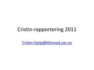 Cristin-rapportering 2011