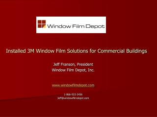 Installed 3M Window Film Solutions for Commercial Buildings