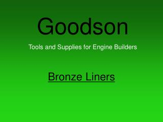 Goodson Tools and Supplies for Engine Builders