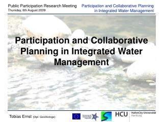 Participation and Collaborative Planning in Integrated Water Management