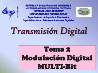 Tema 2 Modulación Digital MULTI -Bit
