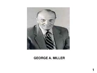 GEORGE A. MILLER