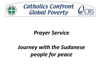 Prayer Service  Journey with the Sudanese people for peace