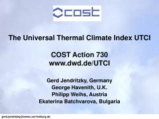 The Universal Thermal Climate Index UTCI COST Action 730 dwd.de/UTCI