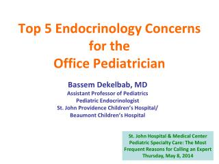 Top 5 Endocrinology Concerns for the Office Pediatrician