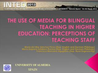 THE USE OF MEDIA FOR BILINGUAL TEACHING IN HIGHER EDUCATION: PERCEPTIONS OF TEACHING STAFF