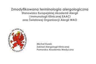 Zmodyfikowana terminologia alergologiczna Stanowisko Europejskiej Akademii Alergii