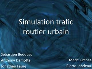 Simulation trafic  routier urbain