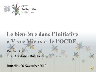 L e bien-être dans l'Initiative  «Vivre Mieux » de l'OCDE
