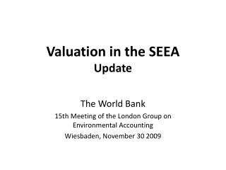 Valuation in the SEEA Update