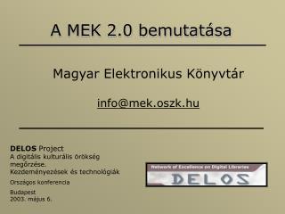 A MEK 2.0 bemutatása