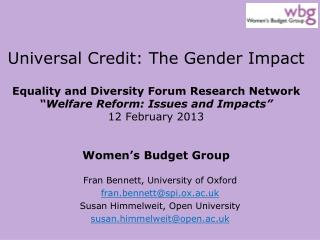 Fran Bennett, University of Oxford  fran.bennett@spi.ox.ac.uk Susan Himmelweit, Open University