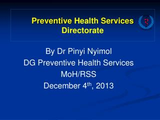 Preventive  Health  Services  Directorate