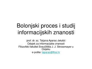 Bolonjski proces i studij informacijskih znanosti