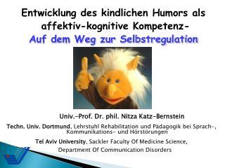 Univ.-Prof. Dr. phil.  Nitza  Katz-Bernstein