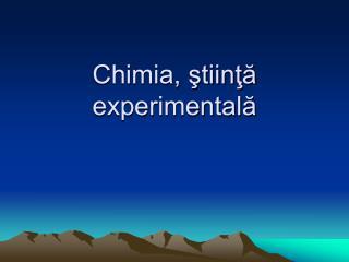 Chimia, ştiinţă experimentală