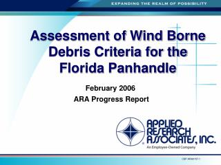 Assessment of Wind Borne Debris Criteria for the  Florida Panhandle