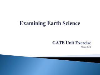 Examining Earth Science