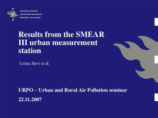 Results from the SMEAR III urban measurement station