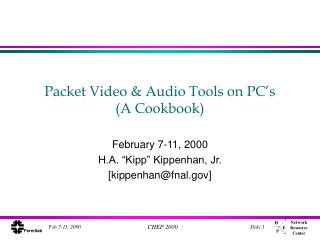 Packet Video & Audio Tools on PC's  (A Cookbook)