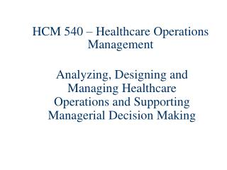 HCM 540 – Healthcare Operations Management