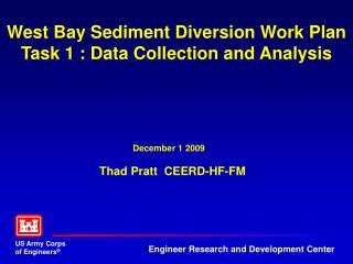 West Bay Sediment Diversion Work Plan Task 1 : Data Collection and Analysis