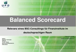 Balanced Scorecard Relevanz eines BSC-Consultings für Finanzinstitute im deutschsprachigen Raum