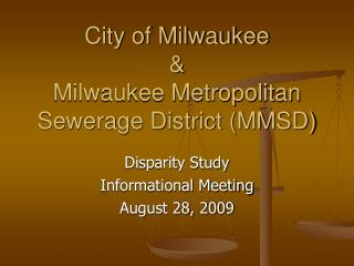 City of Milwaukee   Milwaukee Metropolitan Sewerage District MMSD